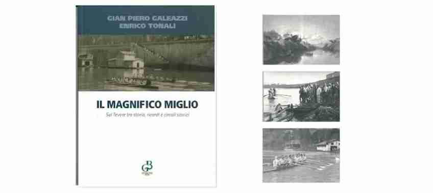 """Copertina del Libro """"Il Magnifico Miglio"""" - Circolo Canottieri Lazio"""