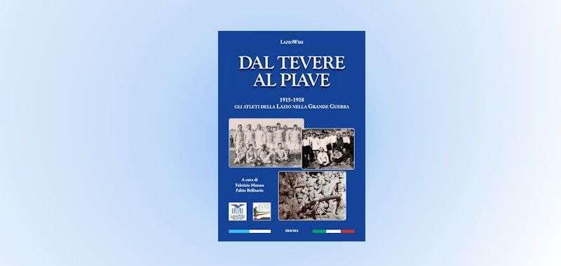"""Copertina del Libro """"Dal Tevere al Piave"""""""