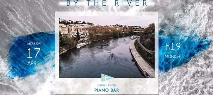 By the River - piano bar al Circolo Canottieri Lazio il 17 aprile 2019