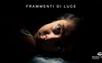 """Campagna umanitaria """"Frammenti di Luce"""" della Fondazione Bambino Gesù"""