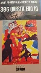 """Copertina del libro """"396 Questa ero io"""" di Anna Agostiniani e Michele Albini al Circolo Canottieri Lazio"""