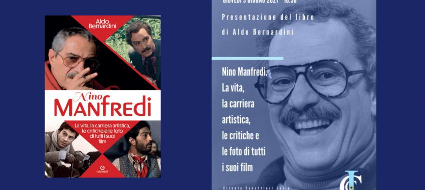 Presentazione libro di Aldo Bernardini dedicato a Nino Manfredi